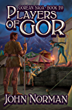 Players of Gor (Gorean Saga Book 20)