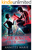 Slaying Monsters for the Feeble (The Guild Codex: Demonized Book 2)