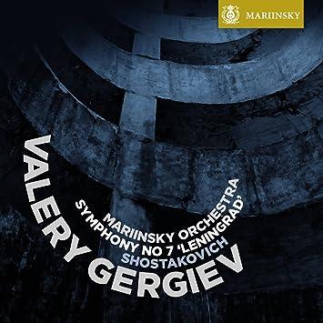ショスタコーヴィチ : 交響曲 第7番 「レニングラード」 Op.60 (Shostakovich : Symphony No.7 'Leningrad' / Valery Gergiev, Mariinsky Orchestra) [SACD Hybrid] [輸入盤]