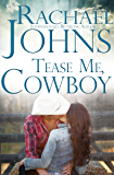 Tease Me, Cowboy (The Davis Sisters Book 1)