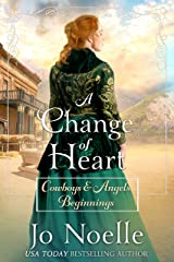 A Change of Heart: Sweet & Clean Western Romance (Cowboys and Angels Beginnings Book 4) Kindle Edition