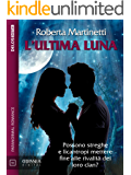 L'ultima luna (Odissea Digital)
