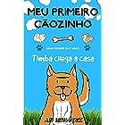 Meu primeiro cãozinho: Livro infantil (6-7 anos). Timba chega a casa. (Portuguese Edition)