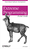Extreme Programming Pocket Guide: Team-Based Software Development