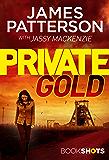 Private Gold: BookShots (A Private Thriller Book 2)