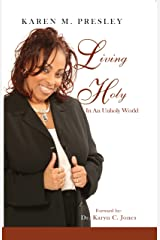 Living Holy in an Unholy World Kindle Edition