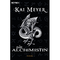 Die Alchimistin: Roman (German Edition)