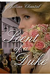 Scent of a Duke Kindle Edition