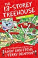 The 13-Storey Treehouse (The Treehouse Books) [Jan 29, 2015] Griffiths, Andy and Denton, Terry