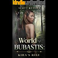 World of Bubastis - Kira's Rise
