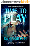 Time to Play (The Forensic Files Book 2) (English Edition)