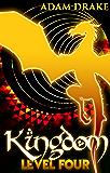 Kingdom Level Four: LitRPG