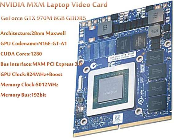 Nvidia GeForce GTX 970M N16E-GT-A1 6Gb GDDR5 Video Graphics Card for Clevo