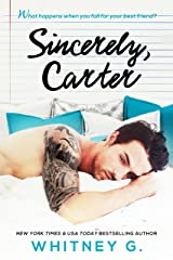 Sincerely, Carter: A Friends to Lovers Romance Kindle Edition