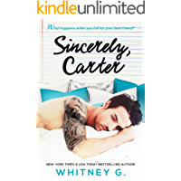 Sincerely, Carter: A Friends to Lovers Romance (English Edition)