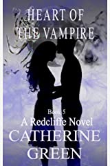 Heart of the Vampire (A Redcliffe Novel Book 5) Kindle Edition