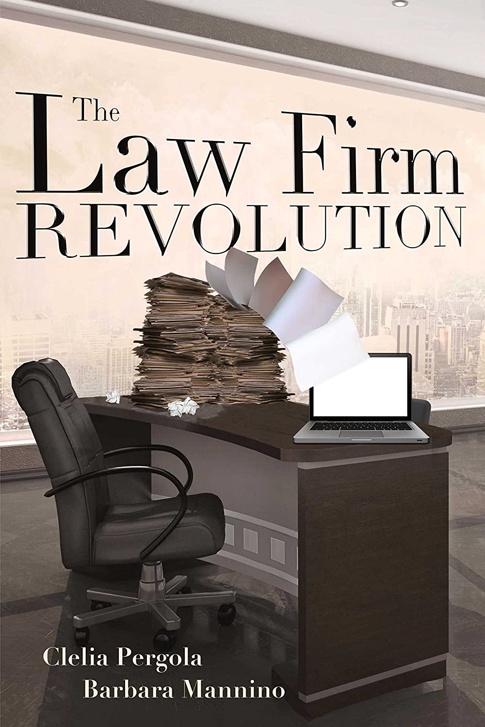 The Law Firm Revolution (English Edition) eBook: Pergola, Clelia, Mannino, Barbara: Amazon.es: Tienda Kindle