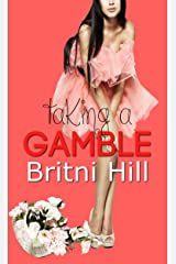 Taking a Gamble Kindle Edition