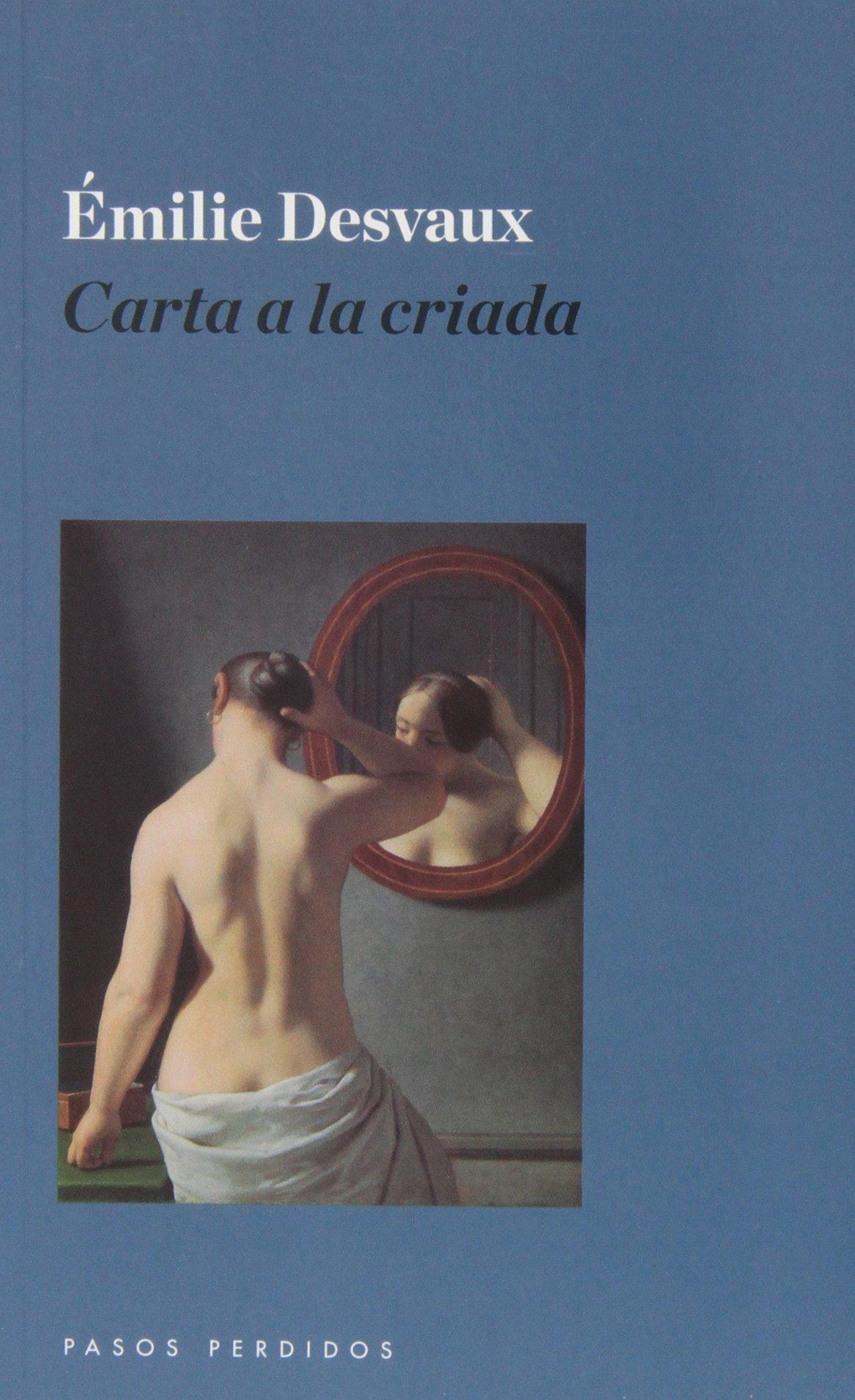 Carta A La Criada (Narrativa (pasos Perdidos)): Amazon.es ...