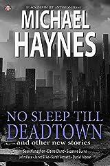 Black Denim Lit #5: No Sleep Till Deadtown: [Jun, 2014] Kindle Edition