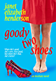 Goody Two Shoes: A Contemporary Romance (Scottish Highlands Book 2)