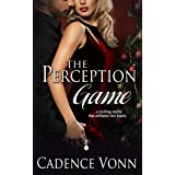 The Perception Game (Games People Play Book 2)