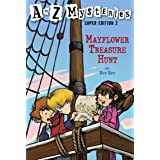 Mayflower Treasure Hunt (A to Z Mysteries Super Edition, No. 2)