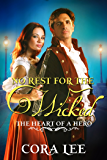 No Rest for the Wicked (The Heart of a Hero)