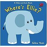 Where's Ellie?: A Hide-and-Seek Book (Hide-And-Seek Books)