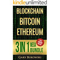 Blockchain: Bitcoin, Ethereum, Crytocurrency (An Easy to understand guide on Bitcoin, ethereum and Crytocurrency…