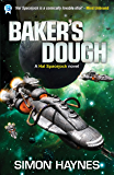 Baker's Dough: (Book 5 in the Hal Spacejock series)