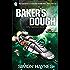 Baker's Dough: (Book 5 in the Hal Spacejock series)