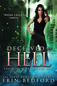 Deceived by Hell (The Mary Wiles Chronicles Book 3)