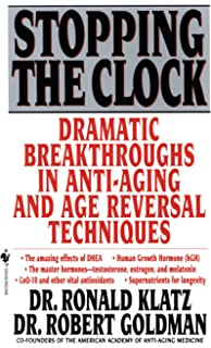 The Official Anti-Aging Revolution: Stop the Clock, Time is