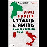 L'Italia è finita (Italian Edition)