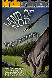 Land of Nod, The Prophet (Land of Nod Trilogy Book 2)