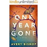 One Year Gone: A Novel