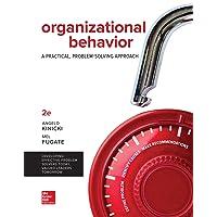 Organizational Behavior: A Practical, Problem-Solving Approach