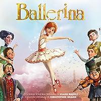 Ballerina (Colonna Sonora Originale) [Explicit]