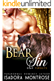 Bear Sin: A Billionaire Oil Bearons Romance (Bear Fursuits Book 7)