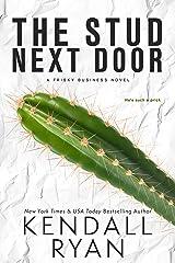 The Stud Next Door (Frisky Business Book 3) Kindle Edition