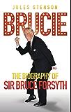 Brucie - The Biography of Sir Bruce Forsyth