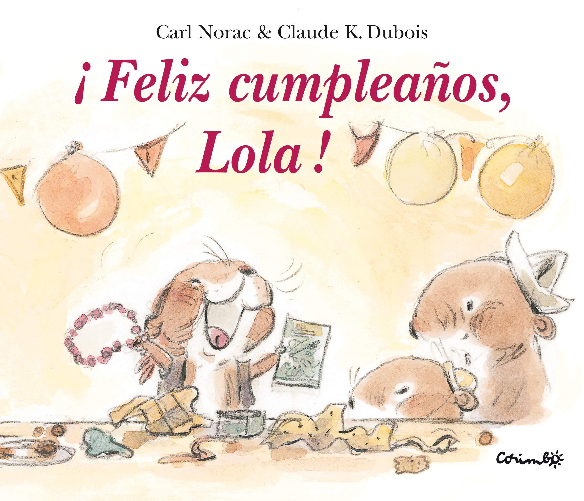 Feliz cumpleaños, Lola (Álbumes ilustrados): Amazon.es ...