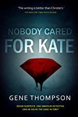 Nobody Cared for Kate (Dade Cooley Book 2) Kindle Edition