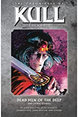 Chronicles of Kull Volume 5: Dead Men of the Deep and Other Stories Paperback