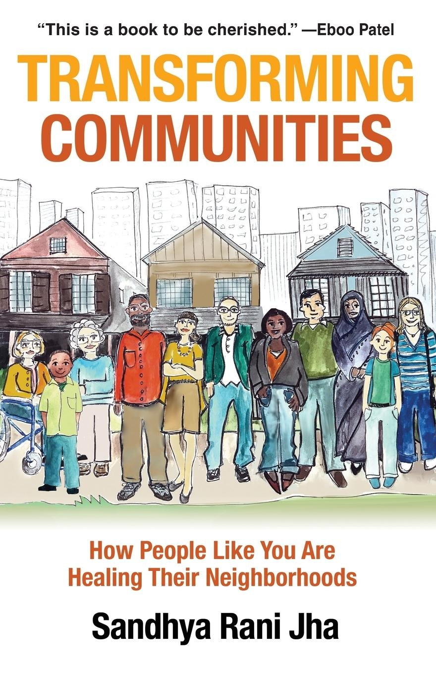 Download Transforming Communities: How People Like You are Healing Their Neighborhoods pdf