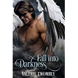 Fall Into Darkness (Eternally Mated Book 1)