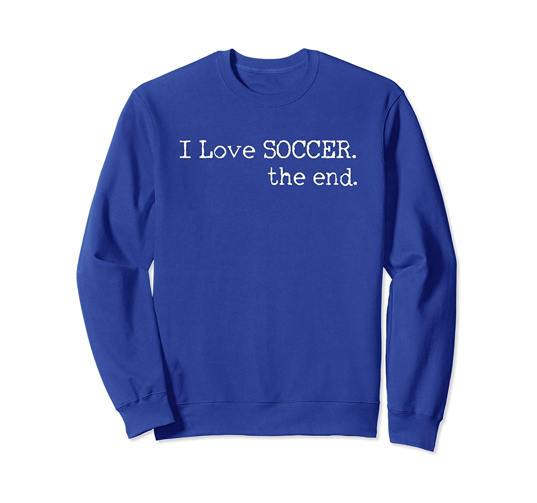 Soccer Player Sweatshirt Funny Futbol Gift for Men Women-alottee gift