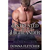 Entrusted To A Highlander (Highland Promise Trilogy Book 2)