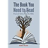 The Book You Need to Read: Practical Advice from the Bible